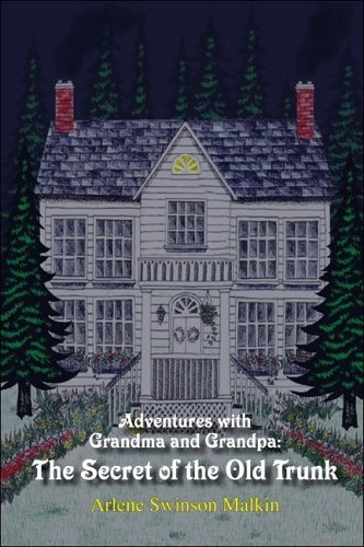 9781424116218: Adventures with Grandma and Grandpa: The Secret of the Old Trunk