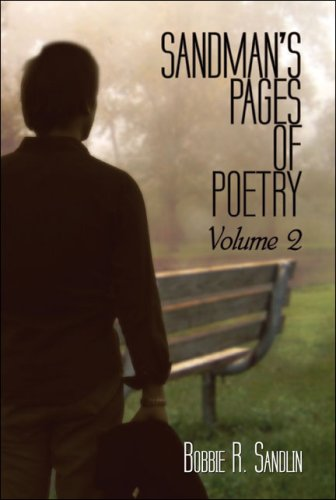 Sandman's Pages of Poetry: Volume 2 (1424118050) by Bobbie R. Sandlin