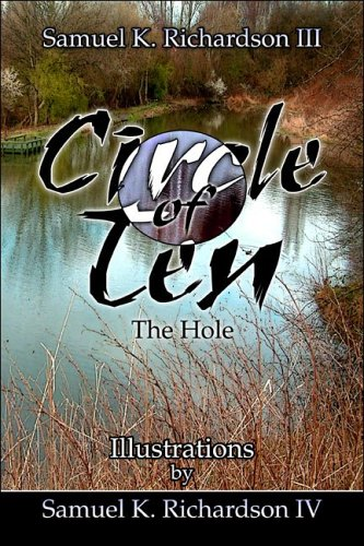 9781424118656: Circle of Ten: The Hole