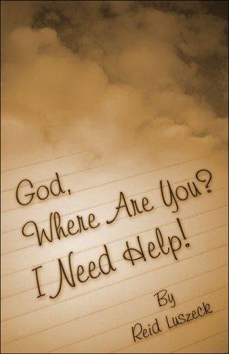 9781424120390: God, Where Are You? I Need Help!