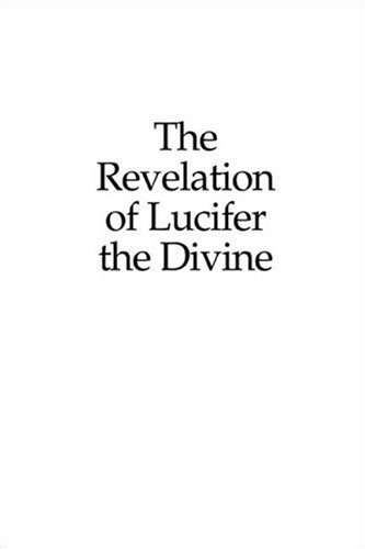 9781424124541: The Revelation of Lucifer the Divine