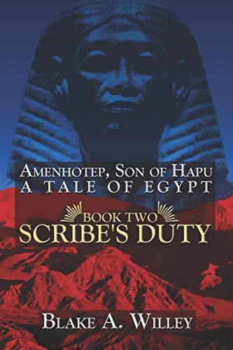 9781424125333: Amenhotep, Son of Hapu: A Tale of Egypt: Book II: Scribe's Duty