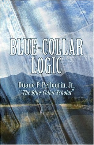 9781424125487: Blue-Collar Logic