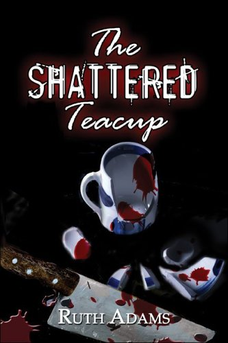 9781424125937: The Shattered Teacup