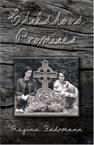 Childhood Promises: Fuhrmann, Regina