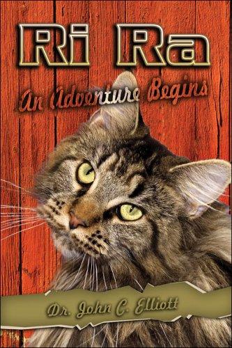 Ri Ra: An Adventure Begins: Dr. John C. Elliott