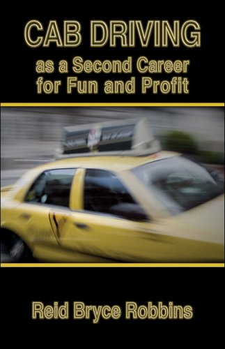 9781424127863: Cab Driving as a Second Career for Fun and Profit