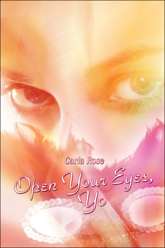Open Your Eyes, Yo (1424129117) by Rose, Carla