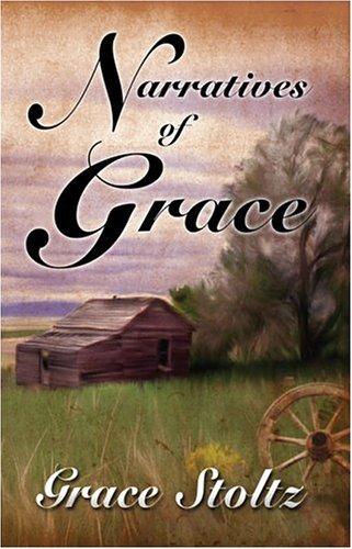 9781424130047: Narratives of Grace