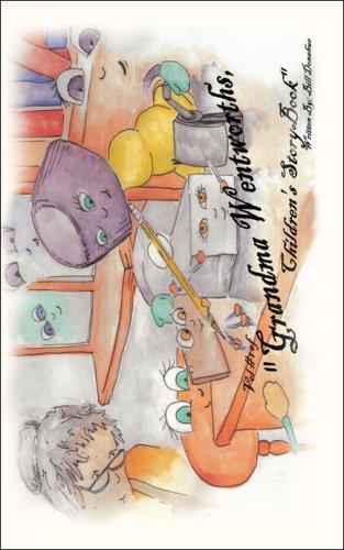 9781424132690: 1: Grandma Wentworth's Children's Storybooks, Volume One