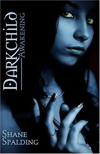 9781424133338: Darkchild: Awakening