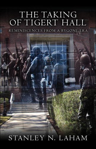 9781424133789: The Taking of Tigert Hall: Reminiscences from a Bygone Era