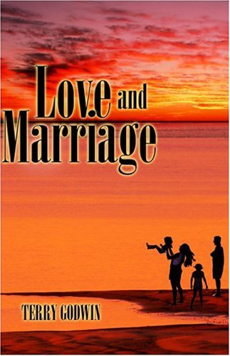 Love and Marriage (1424134560) by Terry Godwin