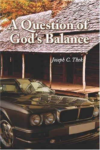 9781424134847: A Question of God's Balance