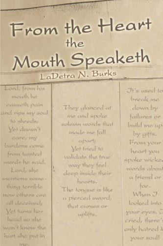 9781424136865: From the Heart the Mouth Speaketh