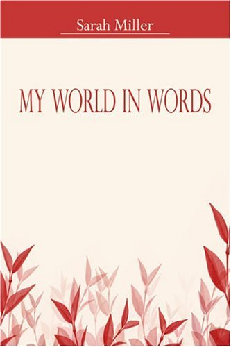 9781424137725: My World in Words