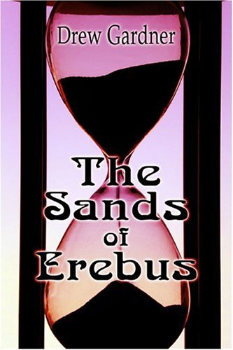 9781424139088: The Sands of Erebus