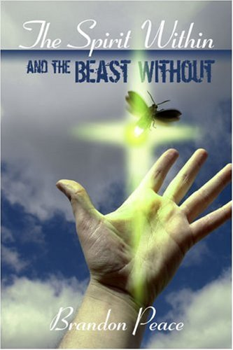 9781424139187: The Spirit Within and the Beast Without
