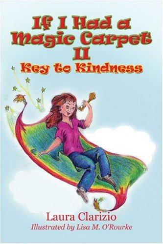 If I Had a Magic Carpet II: Laura Clarizio; Illustrator-Lisa