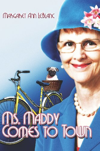 9781424141036: Ms. Maddy Comes to Town