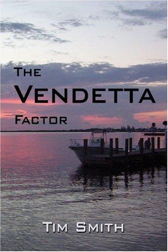 9781424141258: The Vendetta Factor