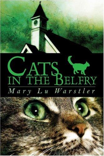 Cats in the Belfry: Warstler, Mary Lu
