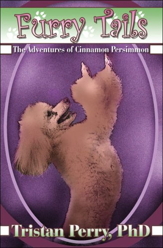 Furry Tails: The Adventures of Cinnamon Persimmon: Perry, Tristan