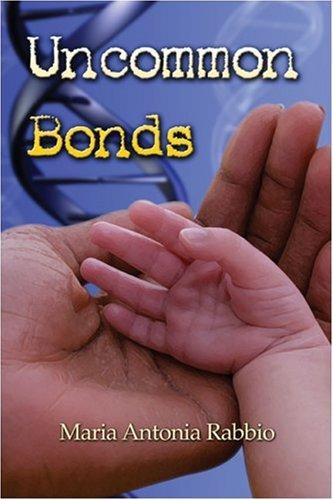 9781424148202: Uncommon Bonds