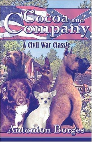 9781424148295: Cocoa and Company: A Civil War Classic