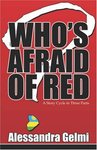 9781424148660: Who's Afraid of Red: A Story Cycle in Three Parts