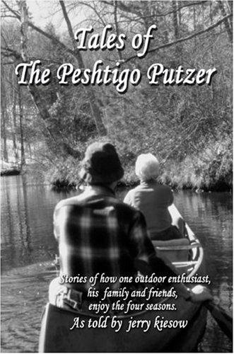 Tales of The Peshtigo Putzer: Jerry Kiesow