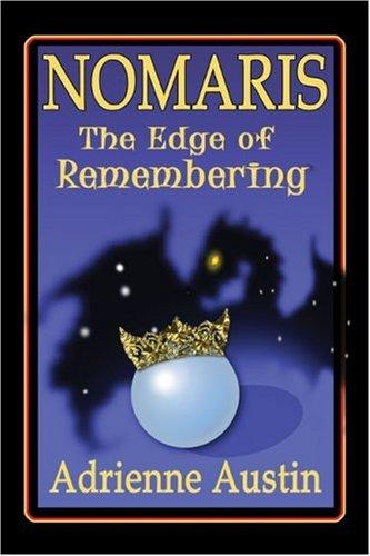 9781424149476: Nomaris: The Edge of Remembering