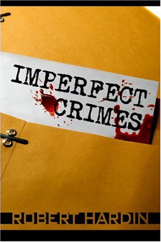 9781424150731: Imperfect Crimes