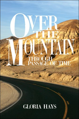 9781424152353: Over the Mountain: Through Passage of Time