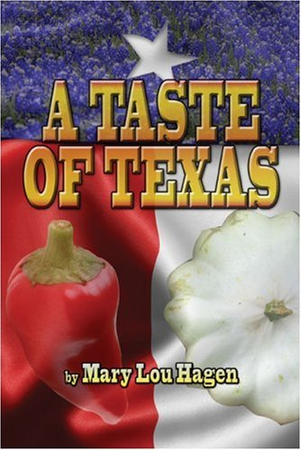 A Taste of Texas (Paperback): Mary Lou Hagen
