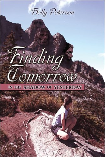 9781424153503: Finding Tomorrow in the Shadow of Yesterday