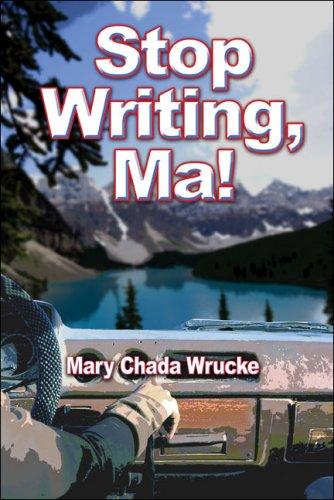 9781424155798: Stop Writing, Ma!