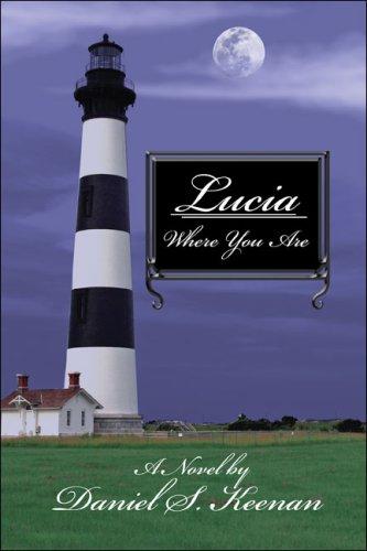 9781424155972: Lucia: Where You Are