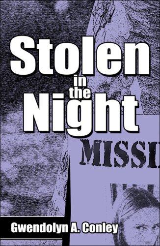 9781424156559: Stolen in the Night