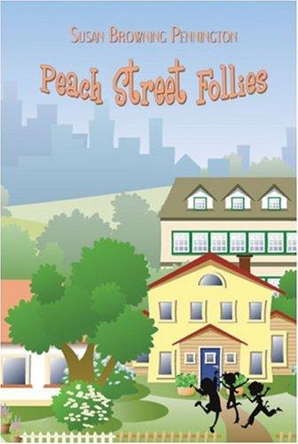 9781424157969: Peach Street Follies
