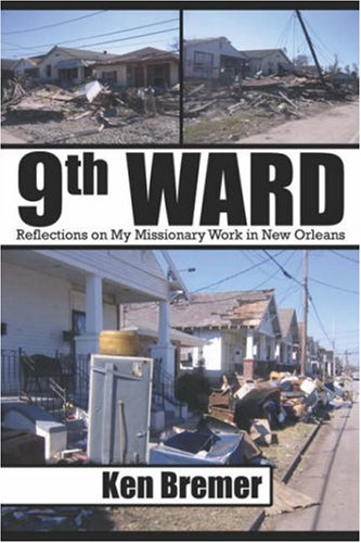 9781424159628: 9th Ward: Reflections on My Missionary Work in New Orleans