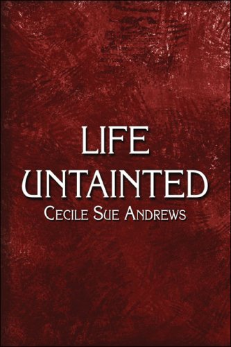 9781424160334: Life Untainted