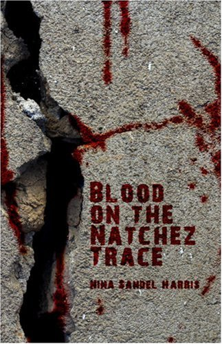 9781424161478: Blood on the Natchez Trace