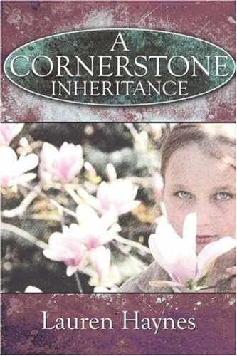 A Cornerstone Inheritance: Lauren Haynes