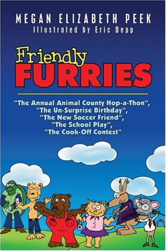 Friendly Furries: The Annual Animal County Hop-a-Thon, The Un-Surprise Birthday, The New Soccer ...