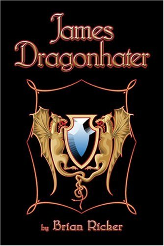 9781424162758: James Dragonhater