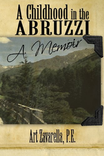 9781424162901: A Childhood in the ABRUZZI: A Memoir