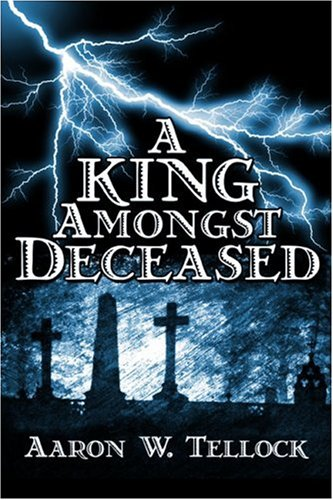 9781424163304: A King Amongst Deceased