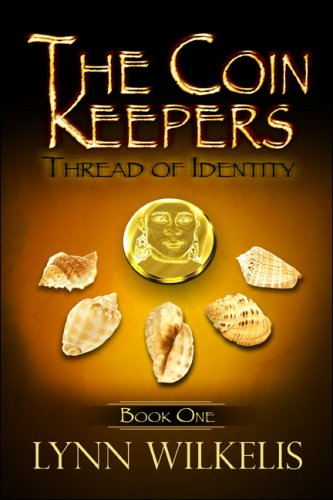 9781424165858: The Coin Keepers: Book One: Thread of Identity