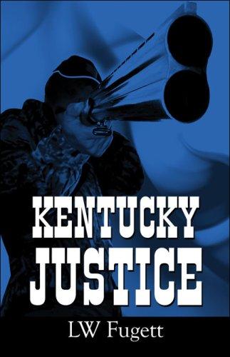 9781424166107: Kentucky Justice